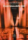 Matteo De Chiara - Il corridoio delle voci